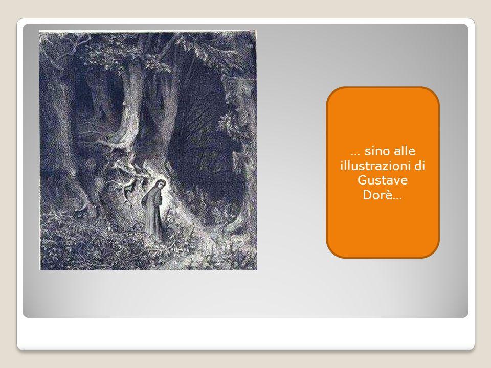 … sino alle illustrazioni di Gustave Dorè…