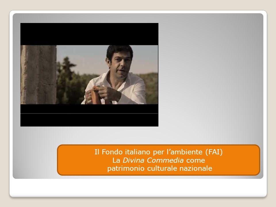 Il Fondo italiano per l'ambiente (FAI) La Divina Commedia come