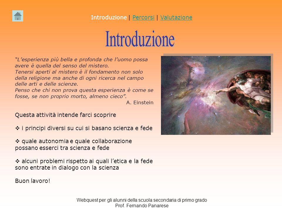 Introduzione Introduzione | Percorsi | Valutazione
