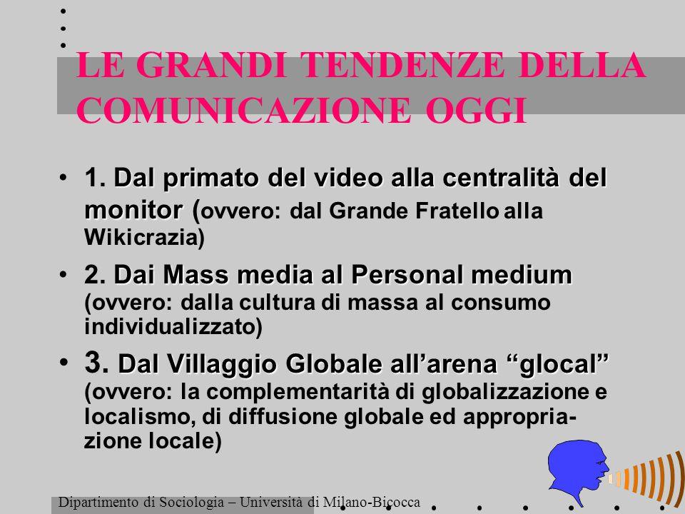 LE GRANDI TENDENZE DELLA COMUNICAZIONE OGGI