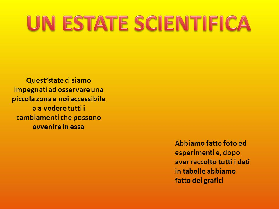 UN ESTATE SCIENTIFICA
