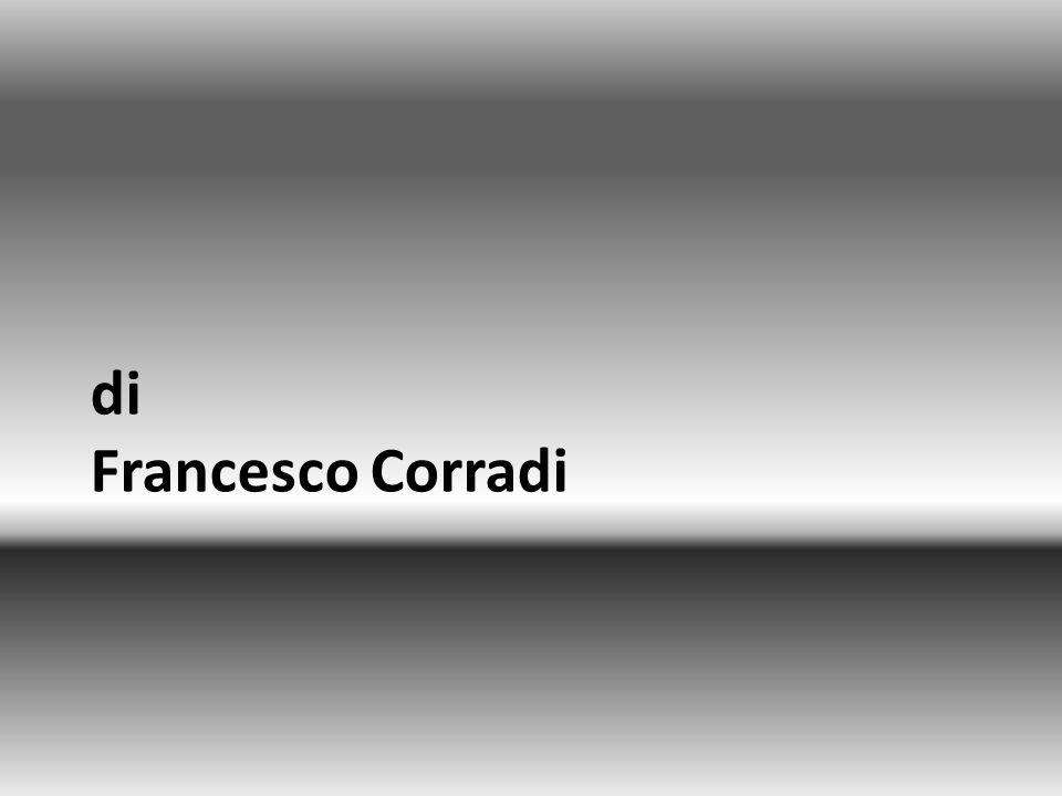 di Francesco Corradi