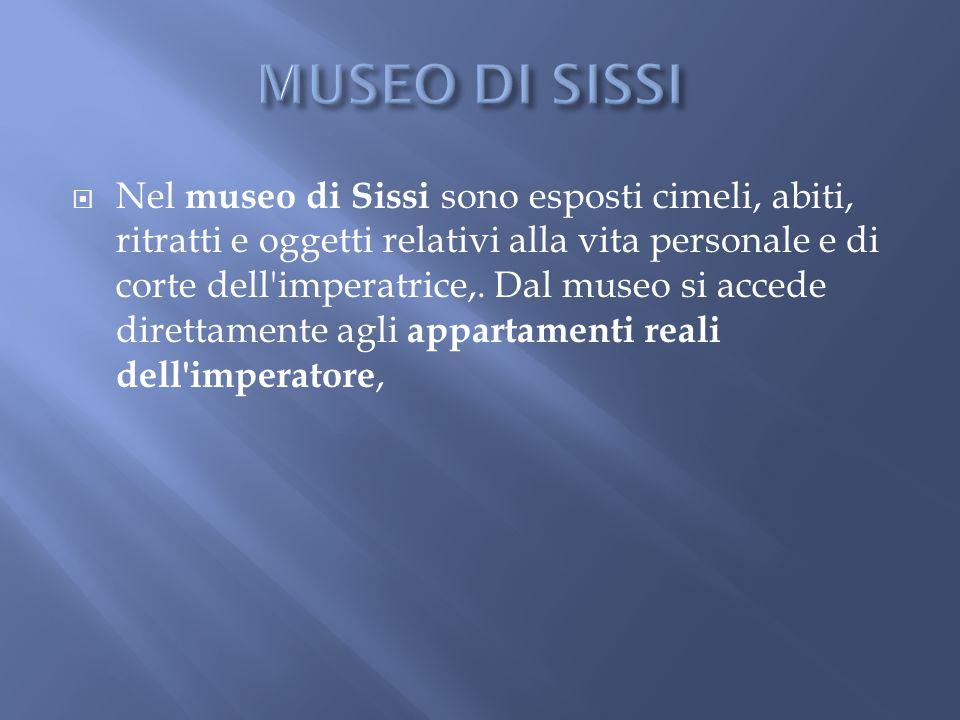 MUSEO DI SISSI