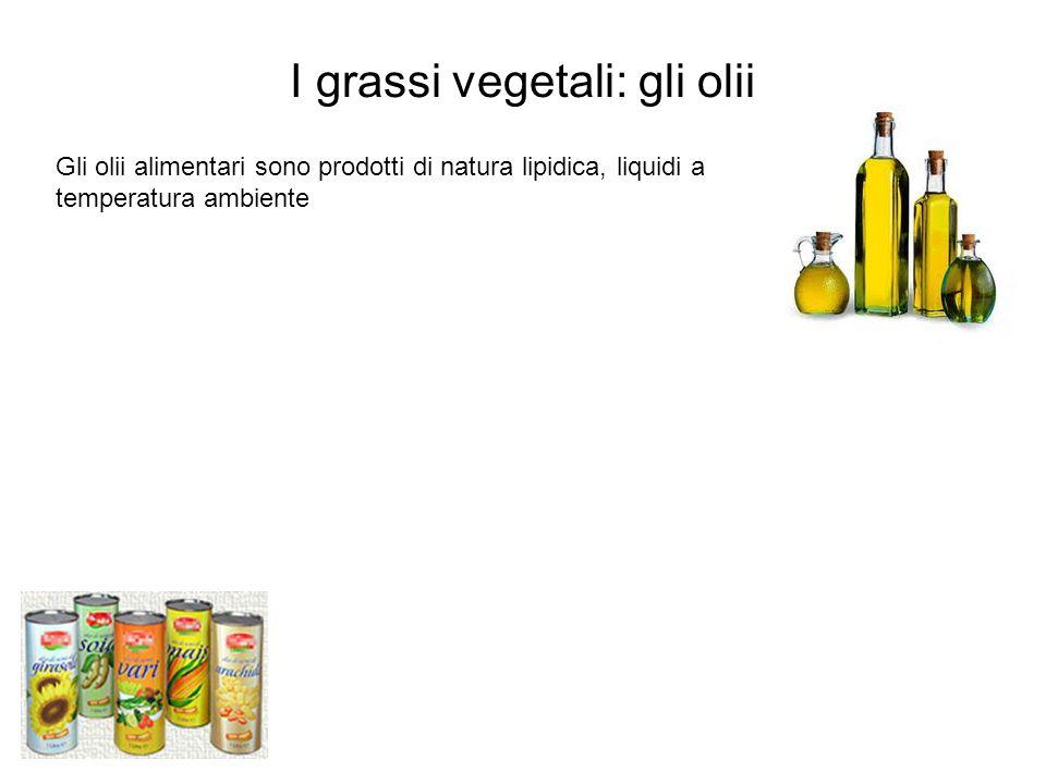 I grassi vegetali: gli olii