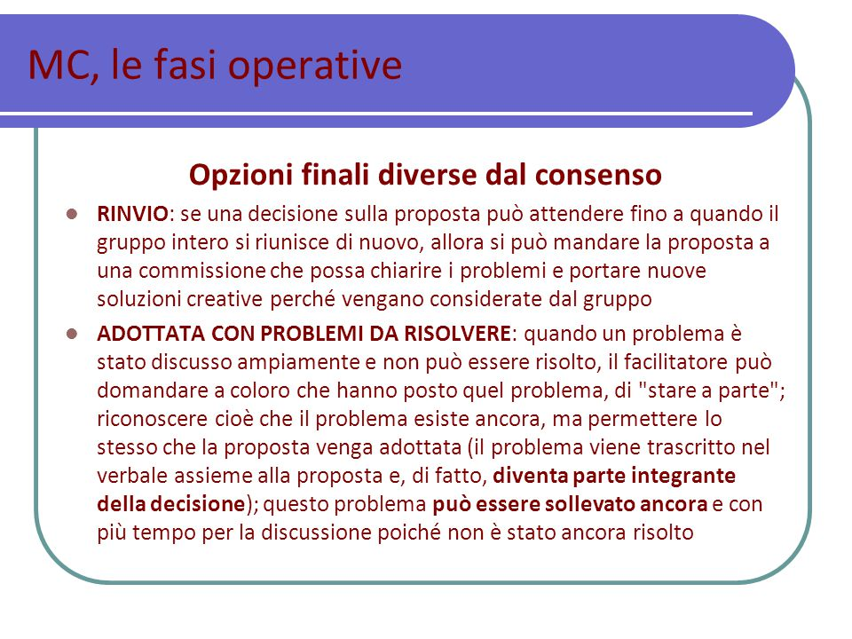 Opzioni finali diverse dal consenso