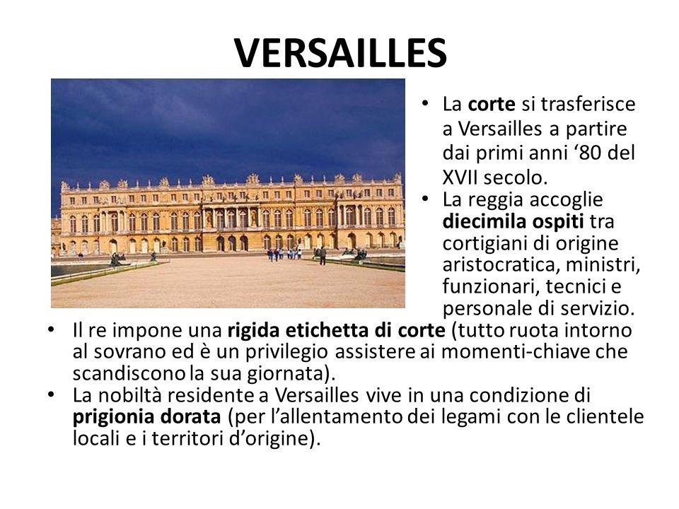VERSAILLES La corte si trasferisce a Versailles a partire dai primi anni '80 del XVII secolo.