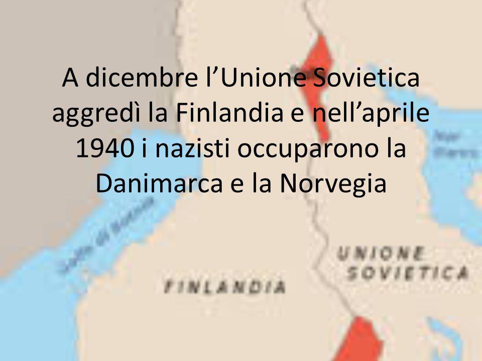 A dicembre l'Unione Sovietica aggredì la Finlandia e nell'aprile 1940 i nazisti occuparono la Danimarca e la Norvegia