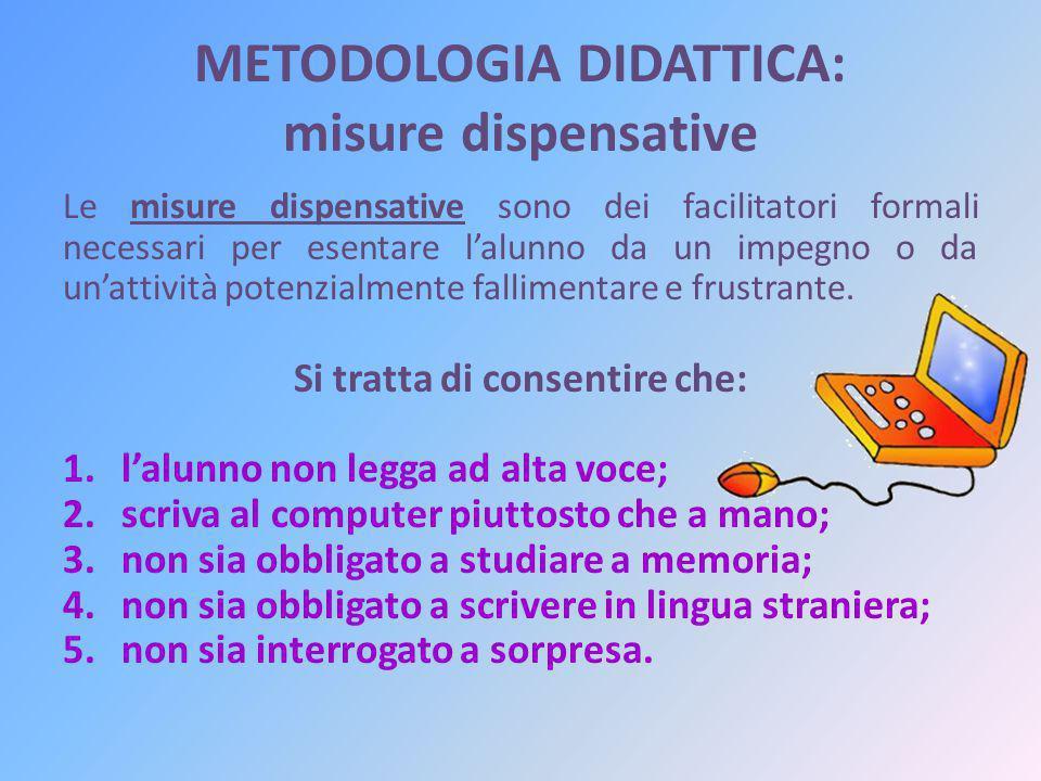 METODOLOGIA DIDATTICA: misure dispensative