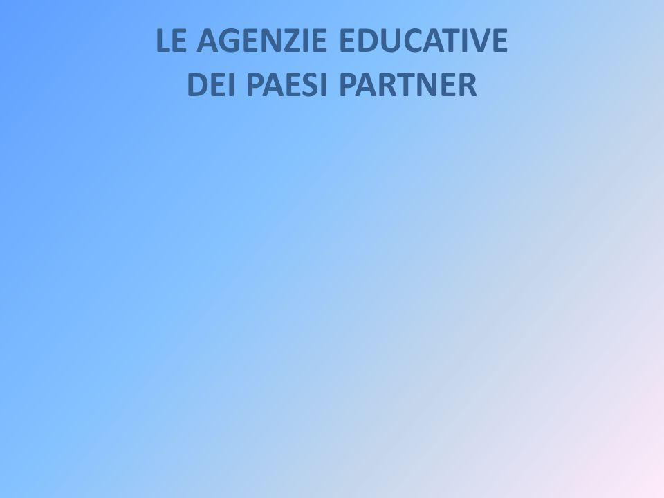 LE AGENZIE EDUCATIVE DEI PAESI PARTNER