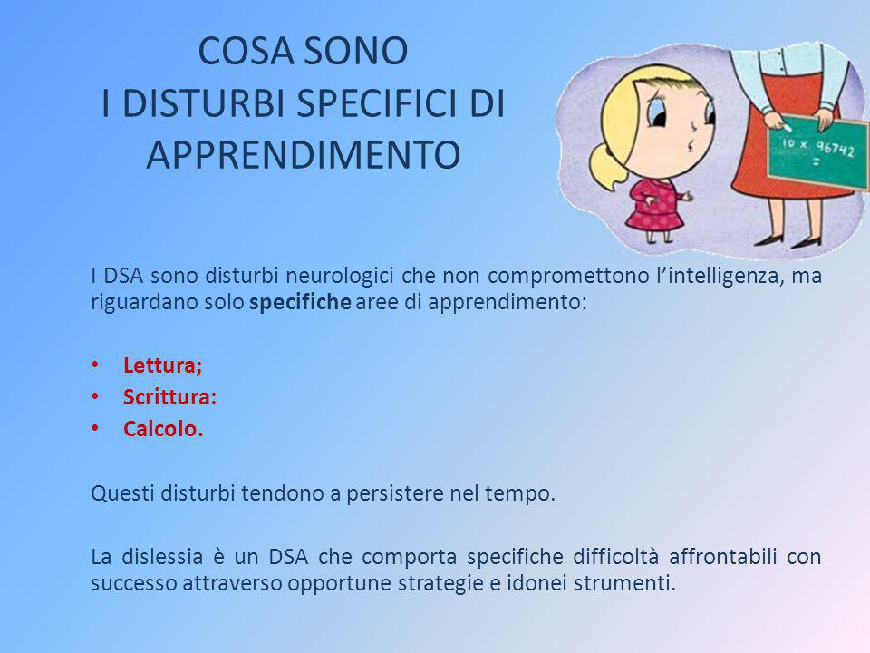 COSA SONO I DISTURBI SPECIFICI DI APPRENDIMENTO