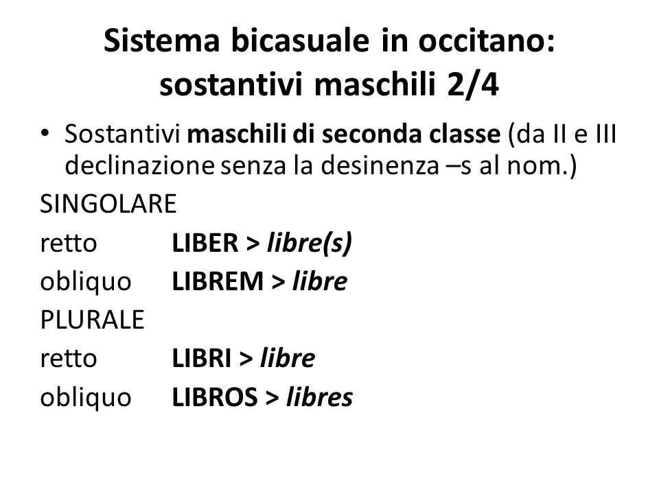 Sistema bicasuale in occitano: sostantivi maschili 2/4