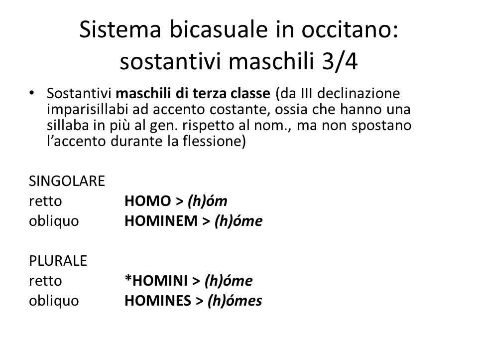 Sistema bicasuale in occitano: sostantivi maschili 3/4