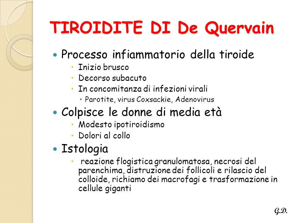 TIROIDITE DI De Quervain