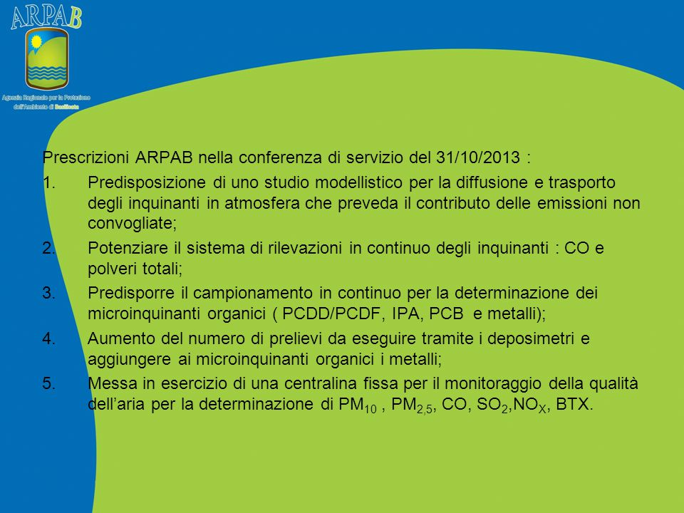 Prescrizioni ARPAB nella conferenza di servizio del 31/10/2013 :
