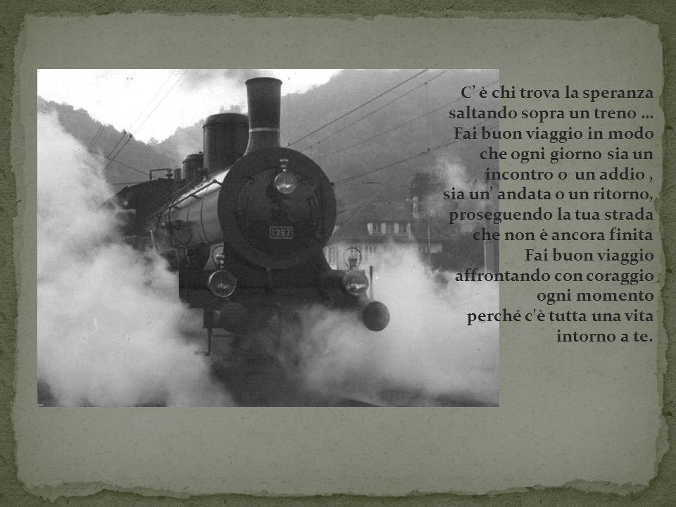 C' è chi trova la speranza saltando sopra un treno …