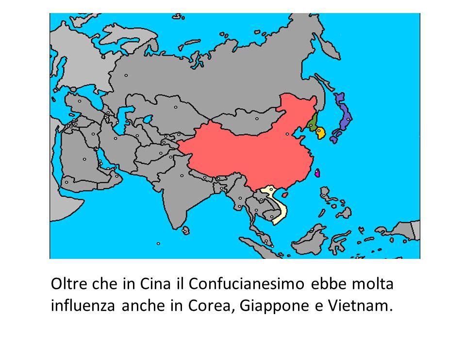 Oltre che in Cina il Confucianesimo ebbe molta influenza anche in Corea, Giappone e Vietnam.