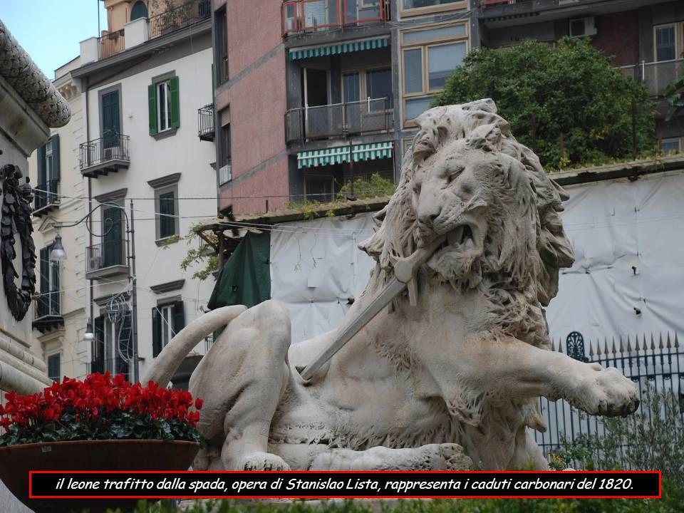 il leone trafitto dalla spada, opera di Stanislao Lista, rappresenta i caduti carbonari del 1820.