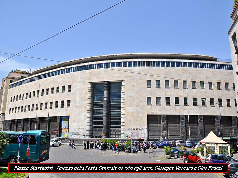 Piazza Matteotti – Palazzo della Posta Centrale dovuto agli arch