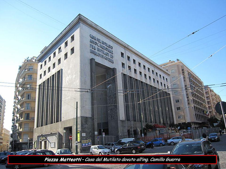 Piazza Matteotti – Casa del Mutilato dovuto all'ing. Camillo Guerra