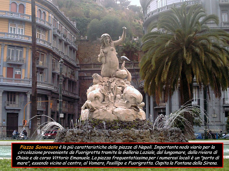 Piazza Sannazaro è la più caratteristiche delle piazze di Napoli
