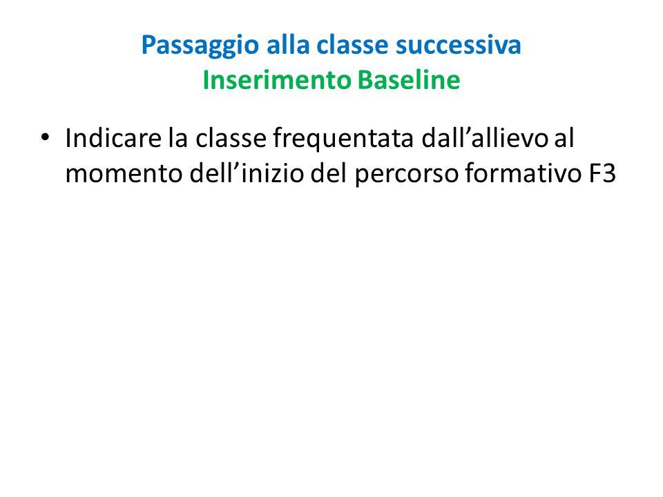 Passaggio alla classe successiva Inserimento Baseline