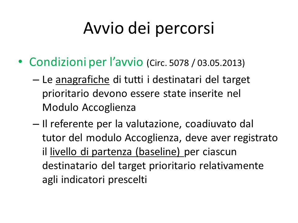 Avvio dei percorsi Condizioni per l'avvio (Circ. 5078 / 03.05.2013)