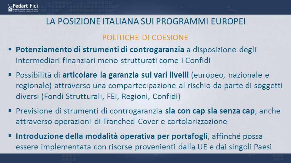 LA POSIZIONE ITALIANA SUI PROGRAMMI EUROPEI