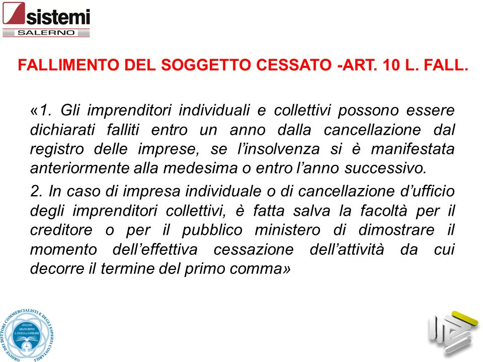 FALLIMENTO DEL SOGGETTO CESSATO -ART. 10 L. FALL.