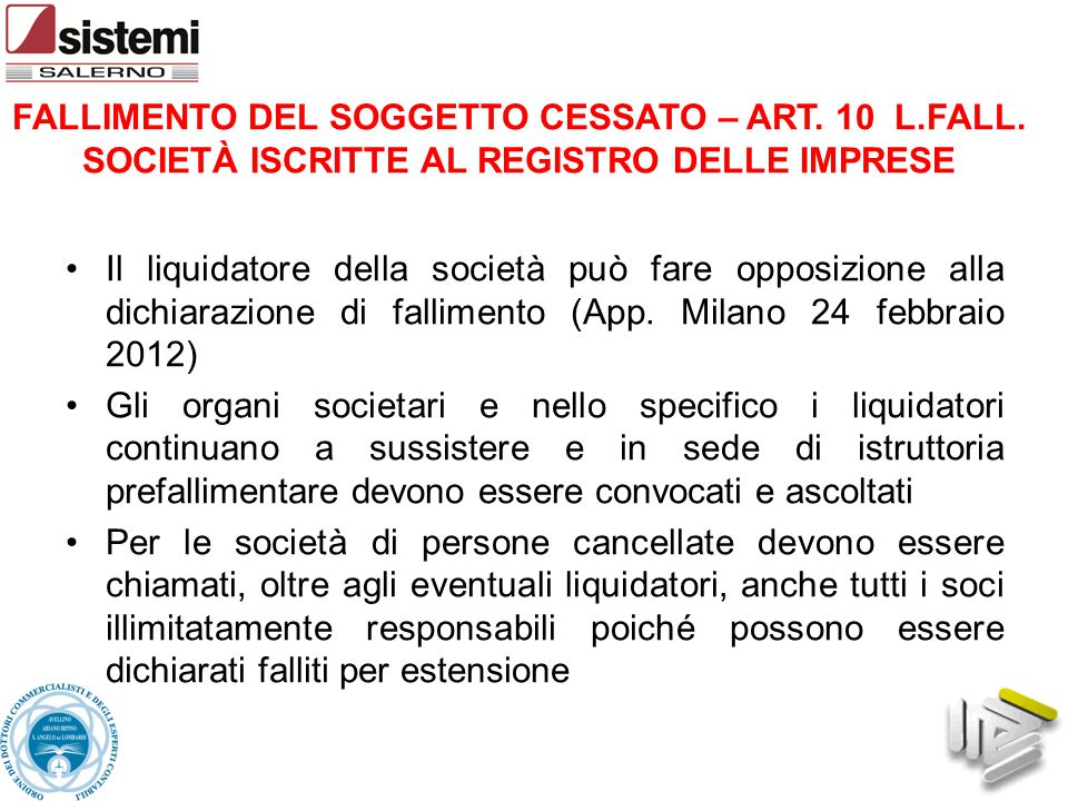 FALLIMENTO DEL SOGGETTO CESSATO – ART. 10 L.FALL.