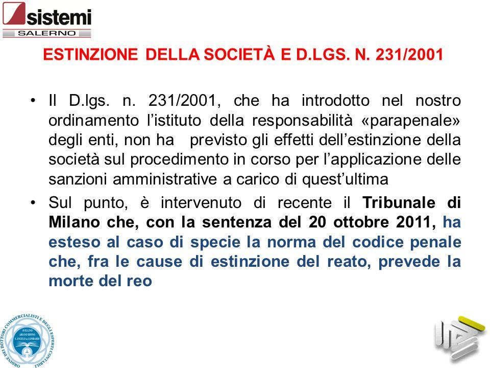 ESTINZIONE DELLA SOCIETÀ E D.LGS. N. 231/2001