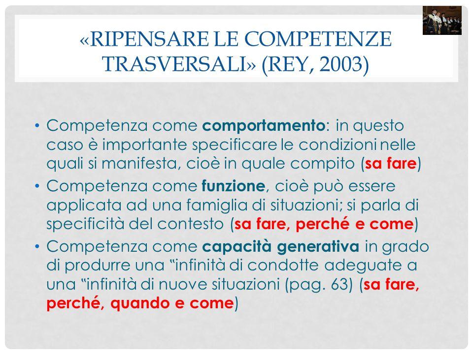 «Ripensare le competenze trasversali» (Rey, 2003)
