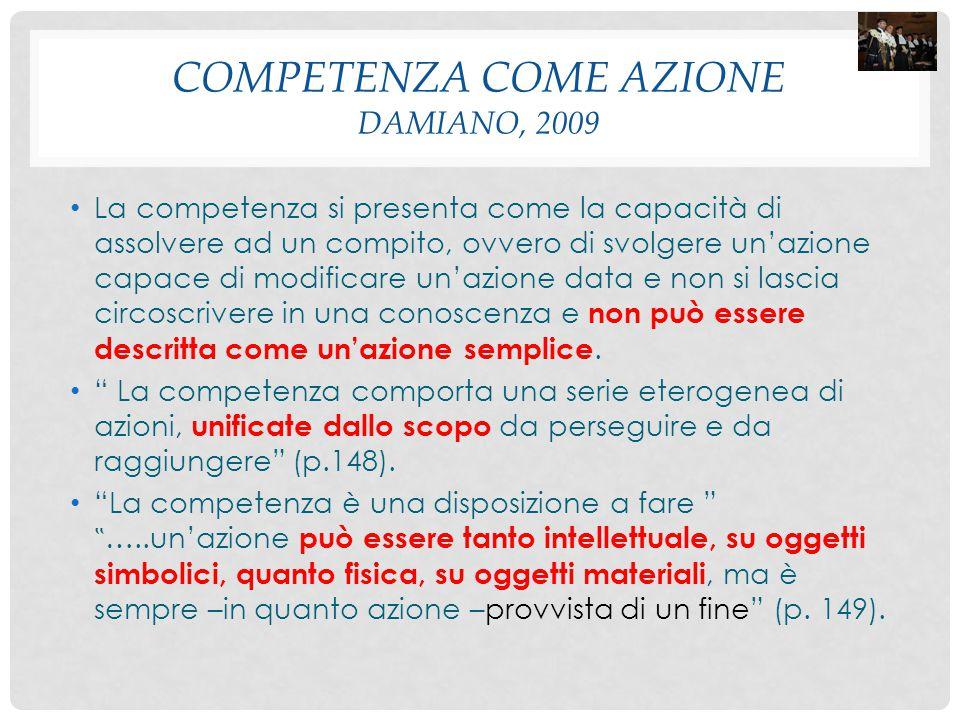 COMPETENZA COME AZIONE Damiano, 2009