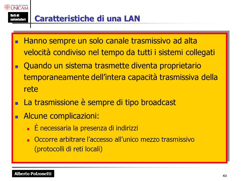Caratteristiche di una LAN