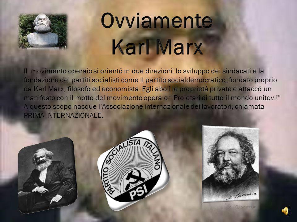 Ovviamente Karl Marx