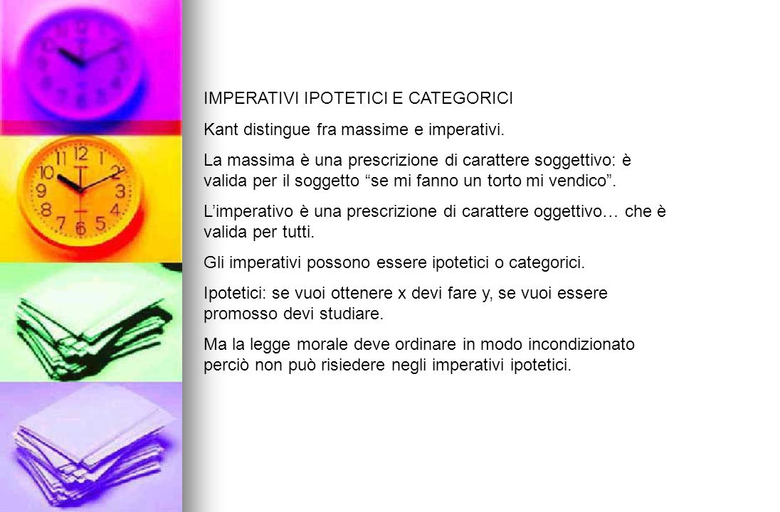 IMPERATIVI IPOTETICI E CATEGORICI