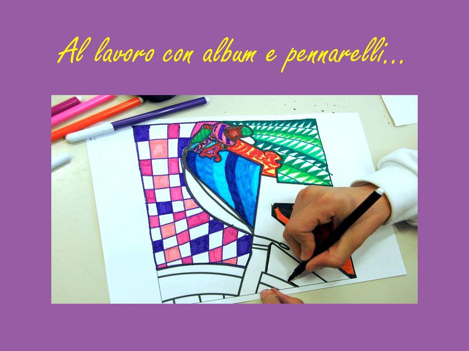 Al lavoro con album e pennarelli…