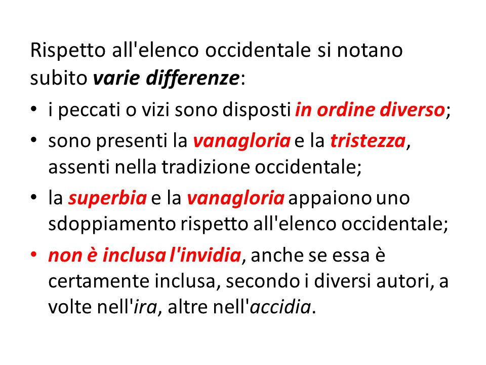 Rispetto all elenco occidentale si notano subito varie differenze: