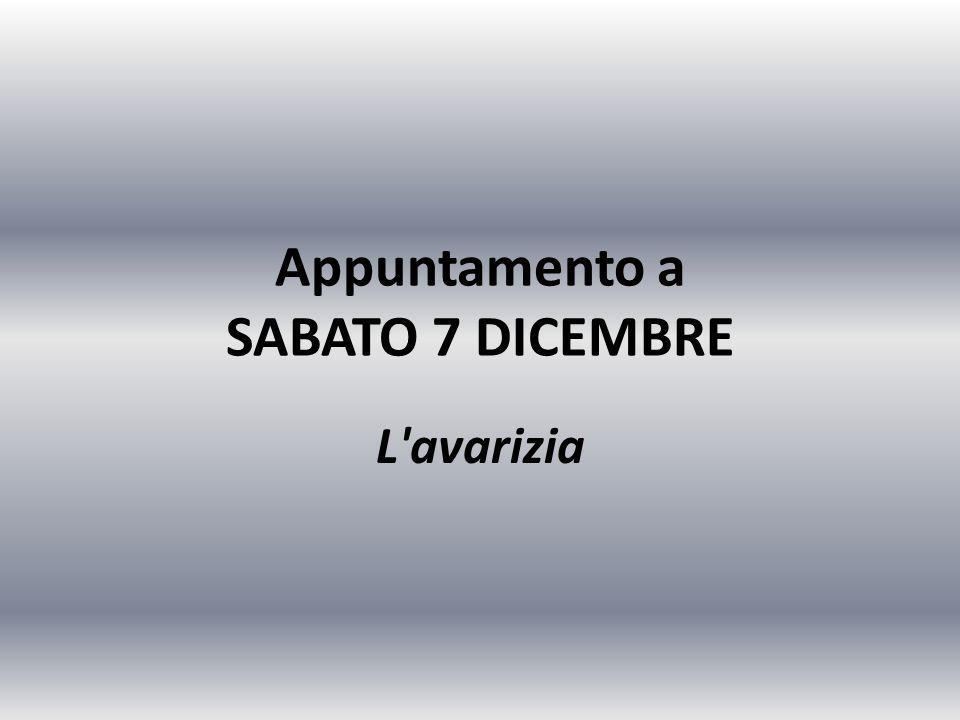 Appuntamento a SABATO 7 DICEMBRE