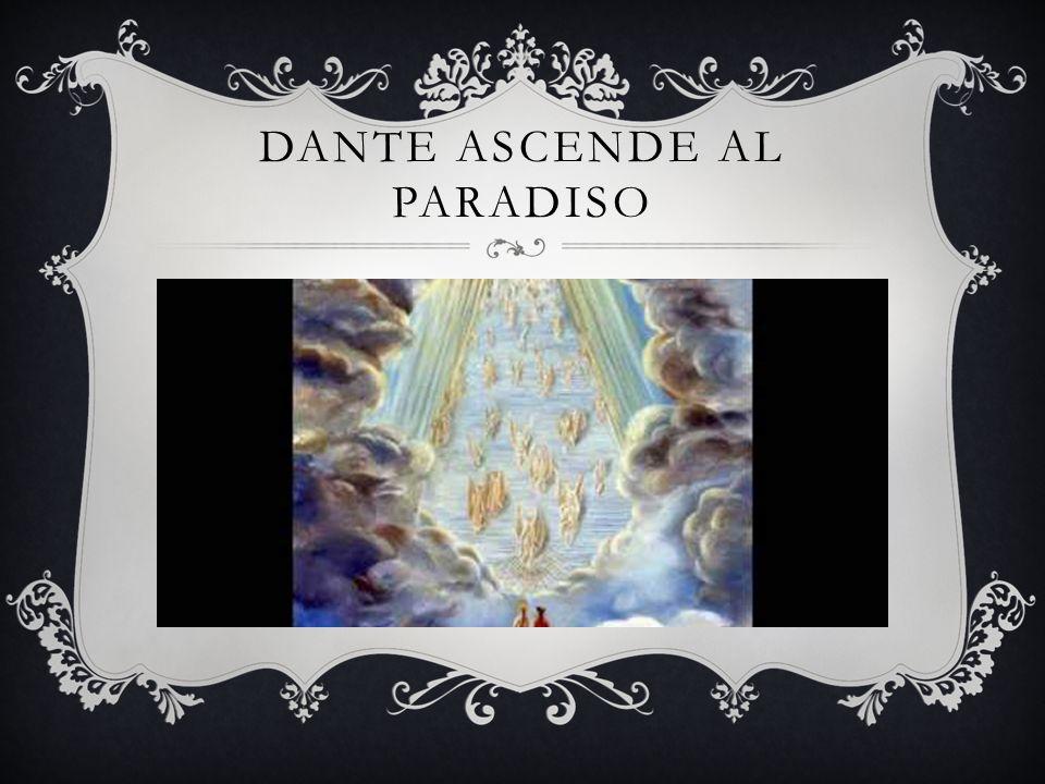 Dante ascende al paradiso