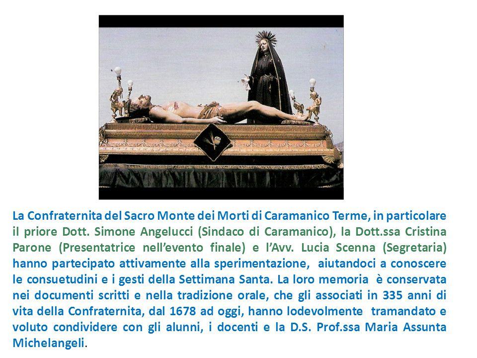La Confraternita del Sacro Monte dei Morti di Caramanico Terme, in particolare