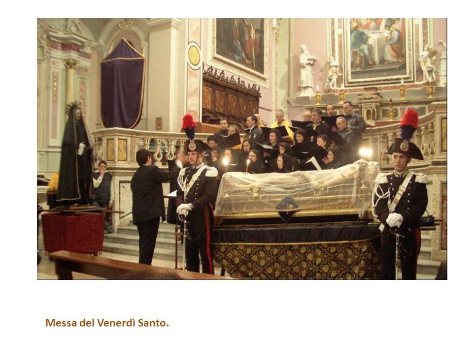 Messa del Venerdì Santo.