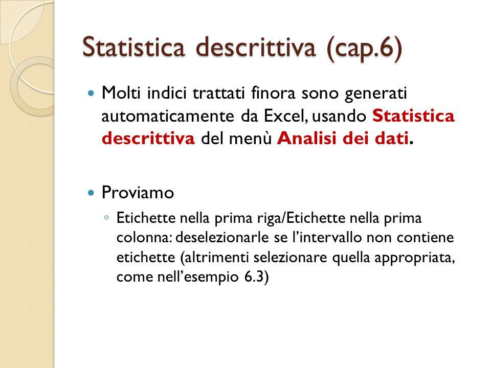 Statistica descrittiva (cap.6)