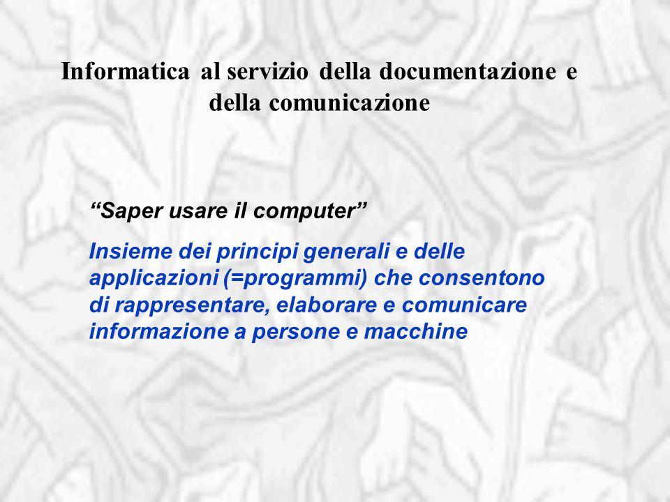 Informatica al servizio della documentazione e della comunicazione