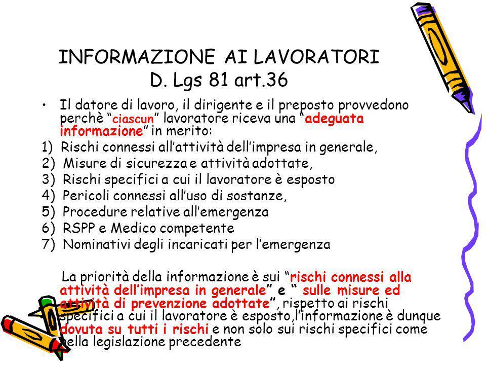 INFORMAZIONE AI LAVORATORI D. Lgs 81 art.36