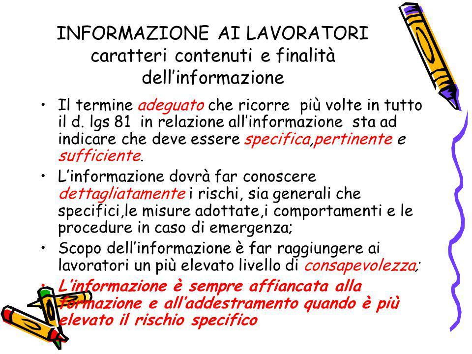 INFORMAZIONE AI LAVORATORI caratteri contenuti e finalità dell'informazione