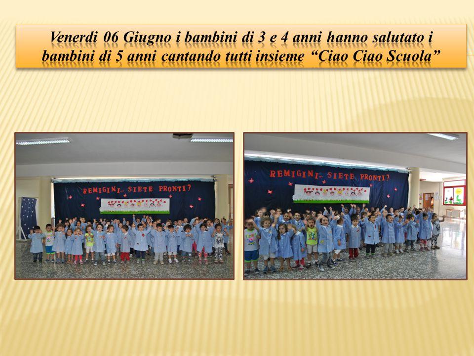 Venerdi 06 Giugno i bambini di 3 e 4 anni hanno salutato i bambini di 5 anni cantando tutti insieme Ciao Ciao Scuola