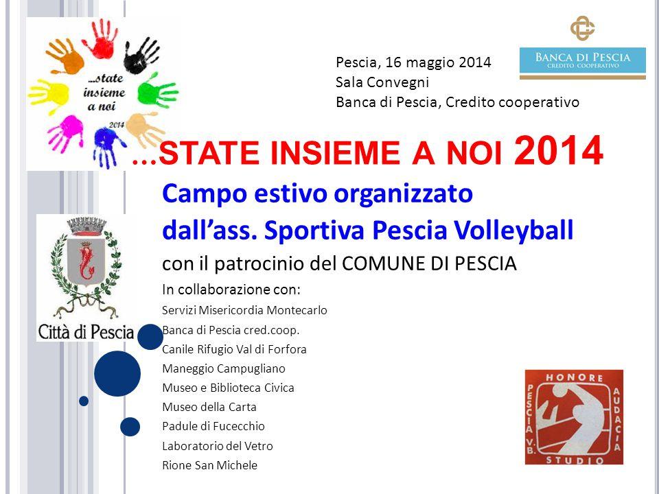 Campo estivo organizzato dall'ass. Sportiva Pescia Volleyball