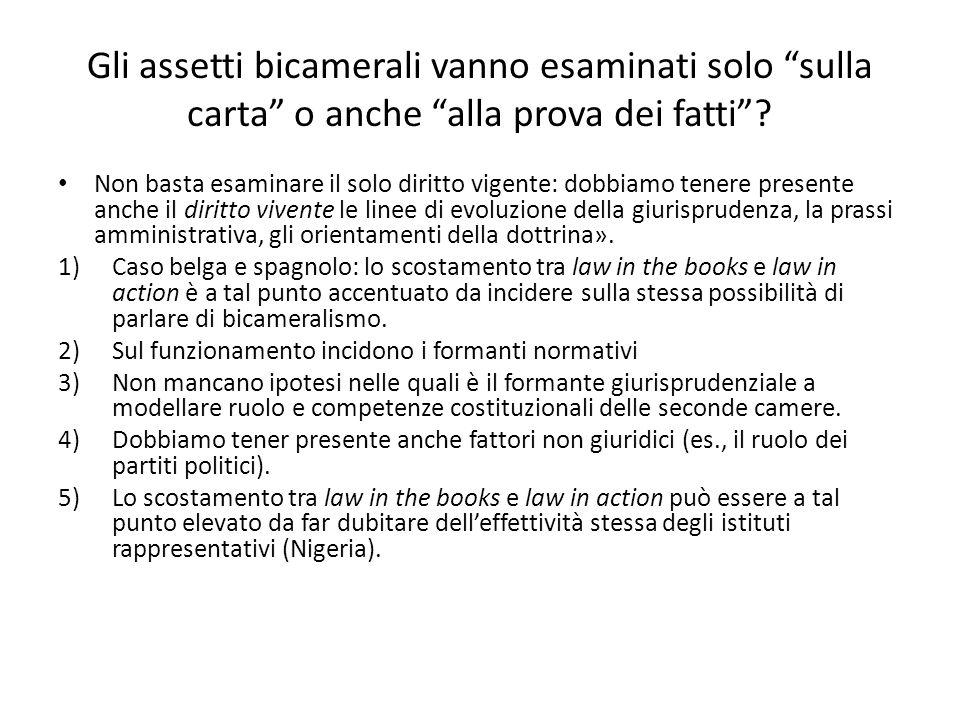 Gli assetti bicamerali vanno esaminati solo sulla carta o anche alla prova dei fatti