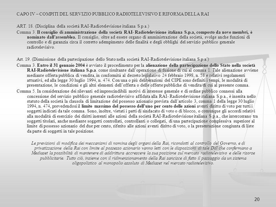 CAPO IV – COMPITI DEL SERVIZIO PUBBLICO RADIOTELEVISIVO E RIFORMA DELLA RAI