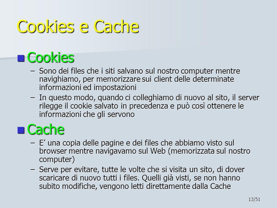 Cookies e Cache Cookies Cache
